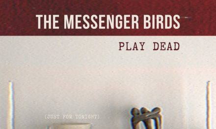 """Fiery Detroit Alt-Rock Duo The Messenger Birds Release Haunting Video For Timely New Single """"Play Dead (Just For Tonight)"""""""