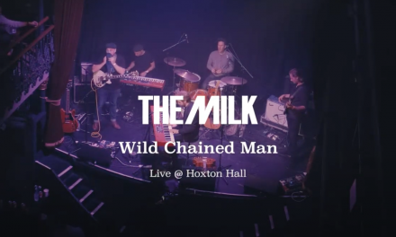 """The Milk Release live version of """"Wild Chained Man"""""""