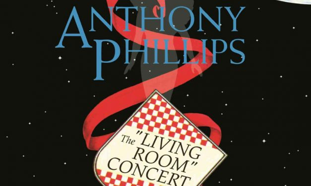 Genesis Guitar Legend Anthony Phillips THE LIVING ROOM CONCERT Remastered & Expanded Digipak Edition To Be Released July 24, 2020