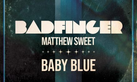 """Modern Rock Icon MATTHEW SWEET Joins Classic Rock Legends BADFINGER For A New Version Of """"Baby Blue!"""""""