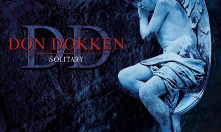 DON DOKKEN – SOLITARY – Deadline Music